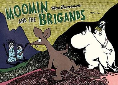 Moomin and the Brigand - Tove Jansson