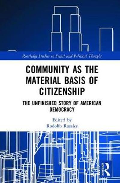 Community as the Material Basis of Citizenship - Rodolfo Rosales