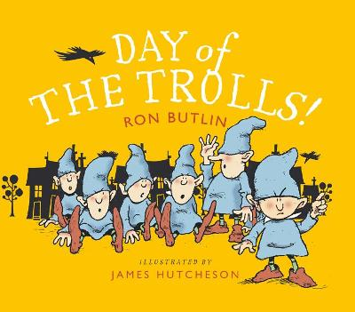 Day of the Trolls - Ron Butlin