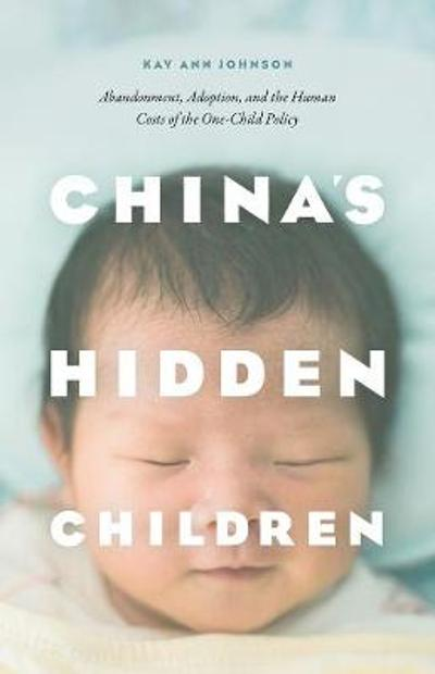 China's Hidden Children - Kay Ann Johnson