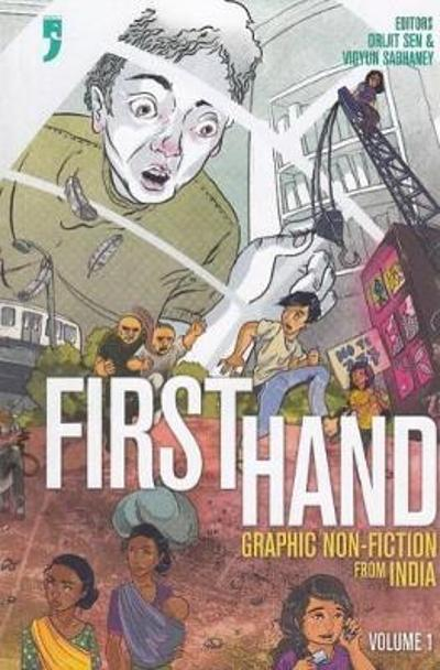 First Hand Graphic Non-Fiction from India - Vidyun Sabhaney