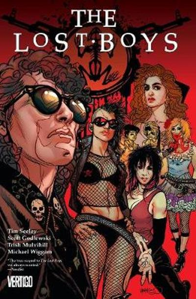 The Lost Boys Vol. 1 - Tim Seeley