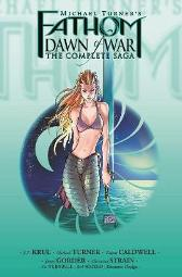 Fathom: Dawn Of War Vol.1 (Third Printing) - J. T. Krul Vince Hernandez Frank Mastromauro Talent Caldwell