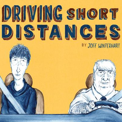 Driving Short Distances - Joff Winterhart