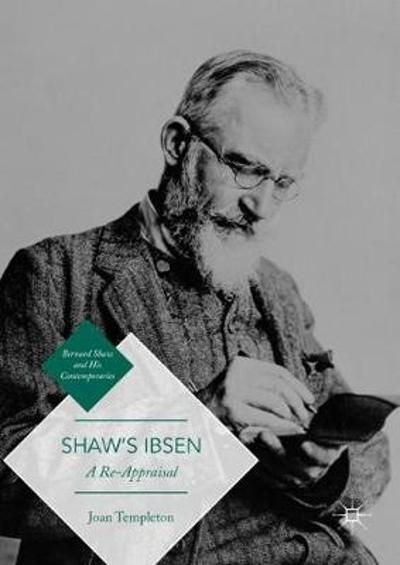 Shaw's Ibsen - Joan Templeton