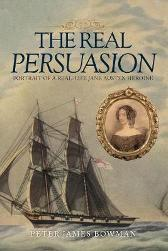 The Real Persuasion - Peter James Bowman