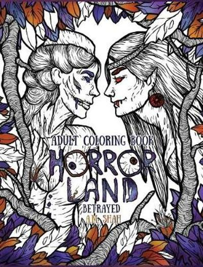 Adult Coloring Book Horror Land - A M Shah
