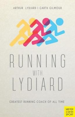 Running with Lydiard - Arthur Lydiard