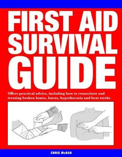 First Aid Survival Guide - Chris McNab