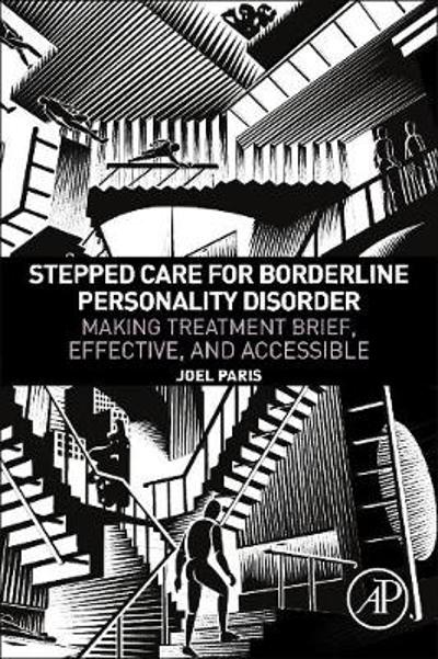 Stepped Care for Borderline Personality Disorder - Joel Paris