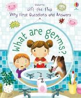 Lift-the-flap Very First Questions and Answers What are Germs? - Katie Daynes Marta Alvarez Miguens
