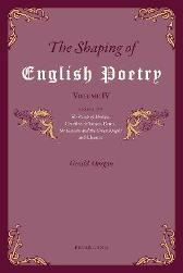 The Shaping of English Poetry - Volume IV - Gerald Morgan
