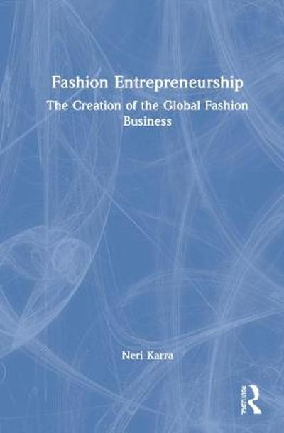 Fashion Entrepreneurship - Neri Karra