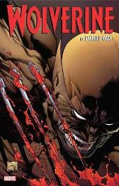 Wolverine By Daniel Way: The Complete Collection Vol. 2 - Daniel Way Jeph Loeb STEVE DILLON