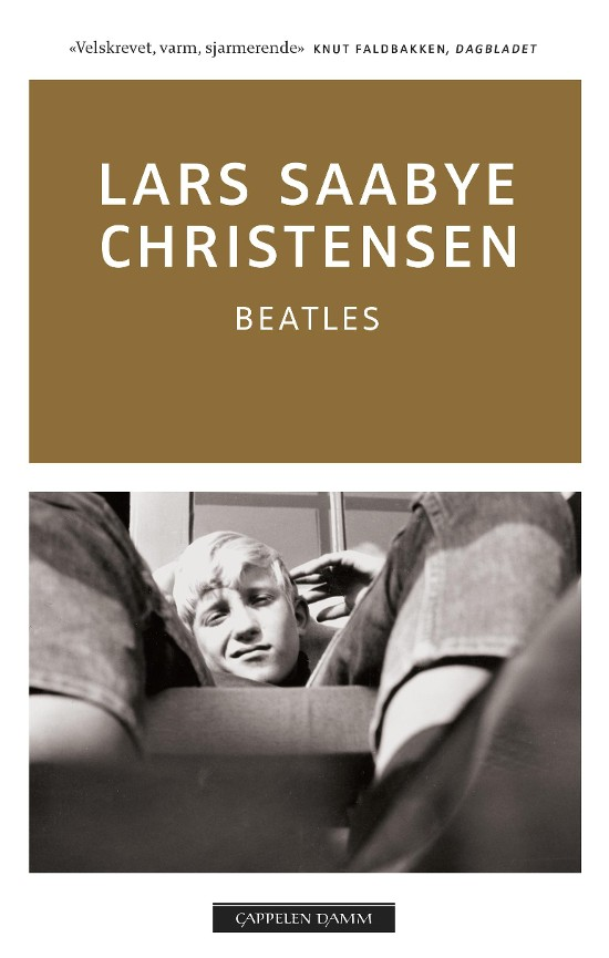 Beatles - Lars Saabye Christensen