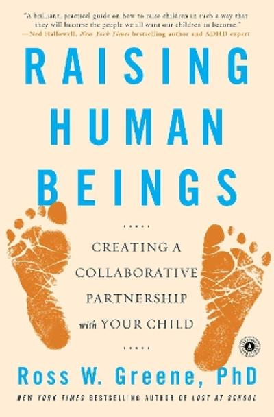 Raising Human Beings - Ross W. Greene