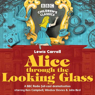 Alice Through the Looking Glass - Stephen Wyatt