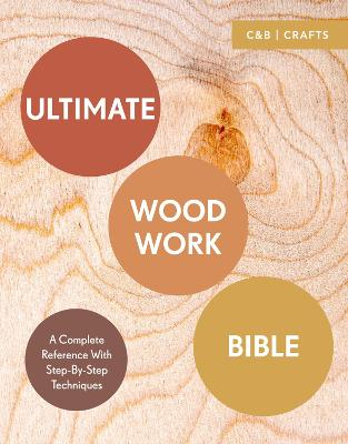 Ultimate Woodwork Bible - Phil Davy