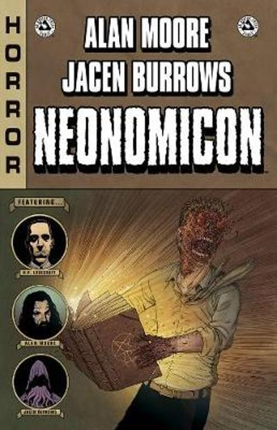 Alan Moore Neonomicon Hardcover - Alan Moore