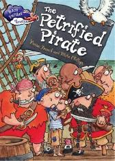 Race Further with Reading: The Petrified Pirate - Vivian French Mike Phillips