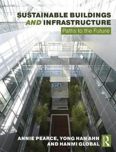 Sustainable Buildings and Infrastructure - Annie R. Pearce