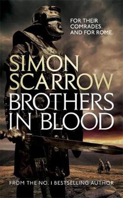 Brothers in Blood (Eagles of the Empire 13) - Simon Scarrow