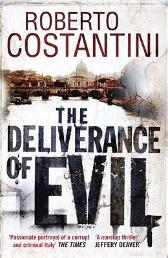 The Deliverance of Evil - Anders Roslund Roberto Costantini N. S. Thompson