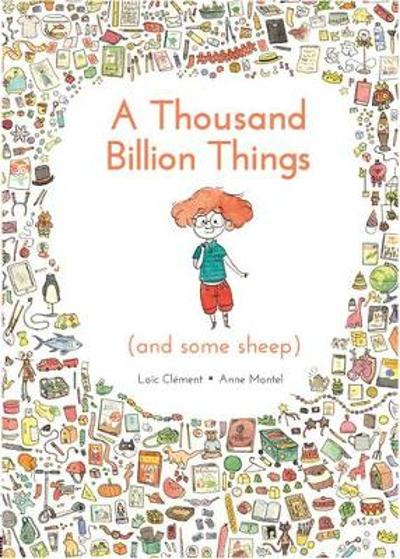 A Thousand Billion Things (and Some Sheep) - Loic Clement
