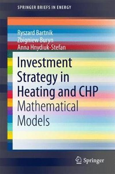Investment Strategy in Heating and CHP - Ryszard Bartnik
