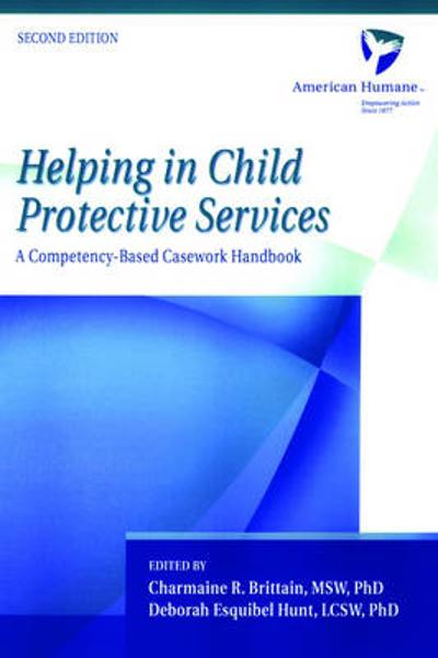 Helping in Child Protective Services - American Humane Association