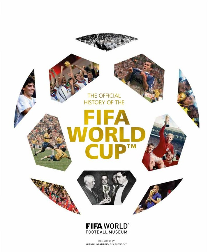 The official history of the FIFA world cup - FIFA