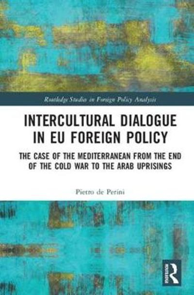 Intercultural Dialogue in EU Foreign Policy - Pietro de Perini