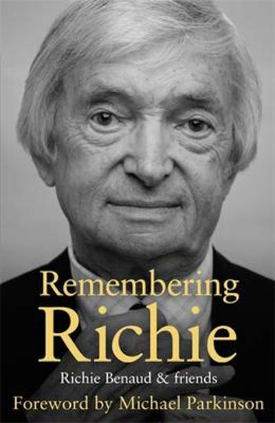 Remembering Richie - Richie Benaud