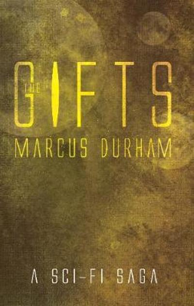 The Gifts - Marcus Durham