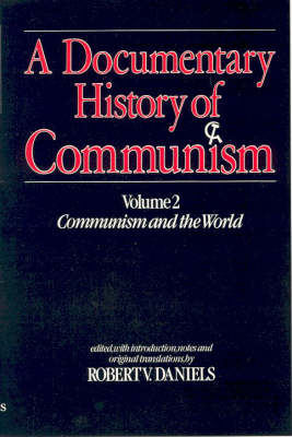 A Documentary History of Communism - Robert V. Daniels