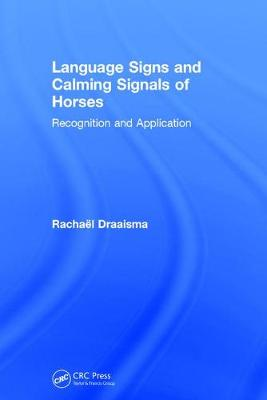 Language Signs and Calming Signals of Horses - Rachael Draaisma