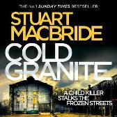Cold Granite - Stuart MacBride Steve Worsley