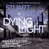 Dying Light - Stuart MacBride Steve Worsley