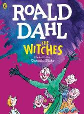 The Witches (Colour Edition) - Roald Dahl Quentin Blake Quentin Blake