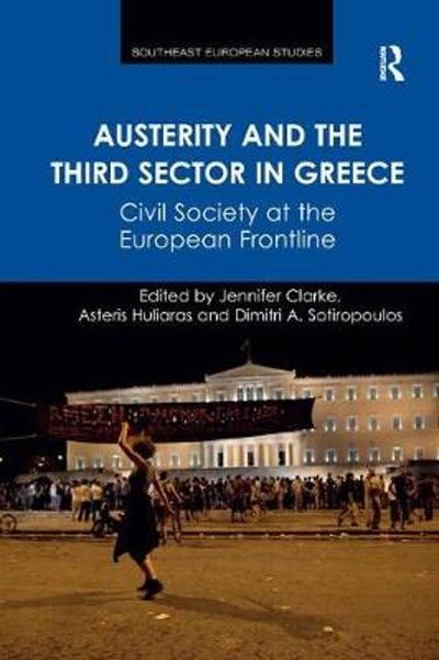 Austerity and the Third Sector in Greece - Jennifer Clarke