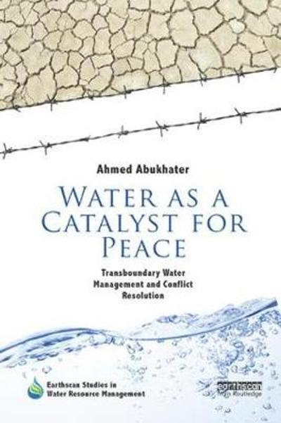 Water as a Catalyst for Peace - Ahmed Abukhater