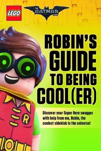 Robin's Guide to Being Cool(er) - Meredith Rusu