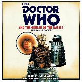 Doctor Who and the Genesis of the Daleks - Terrance Dicks Jon Culshaw Nicholas Briggs