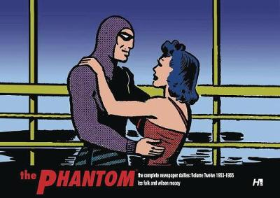 The Phantom the Complete Newspaper Dailies by Lee Falk and Wilson McCoy: Volume Twelve 1953-1955 - Lee Falk