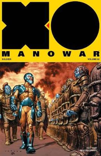 X-O Manowar (2017) Volume 2: General - Matt Kindt