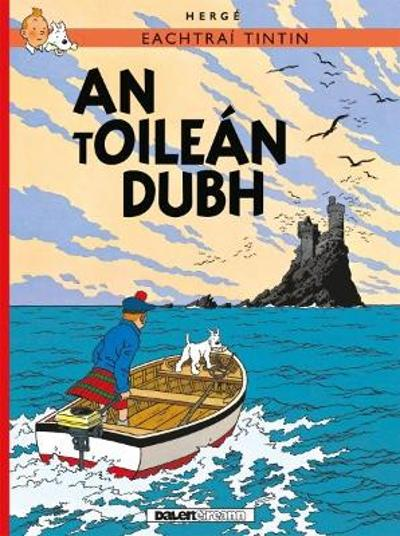 Tintin: An tOilen Dubh (IRISH) - Herge
