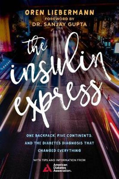 The Insulin Express - Oren Liebermann