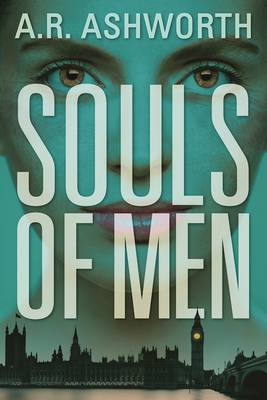 Souls of Men - A. R. Ashworth