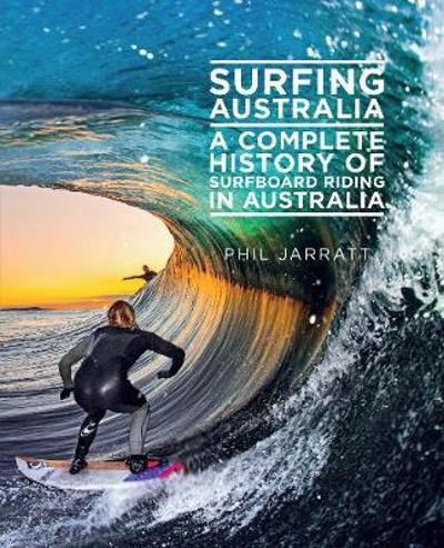 Surfing Australia - Phil Jarratt