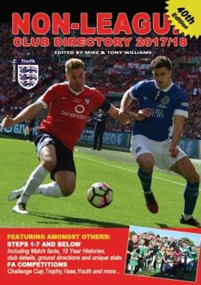 Non-League Club Directory 2017-18 - Mike Williams